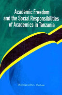 Academic Freedom And The Social Responsibilities Of Academics In Tanzania book