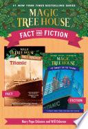 Magic Tree House Fact   Fiction  Titanic