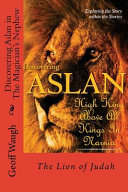 Discovering Aslan in  the Magician s Nephew  by C  S  Lewis