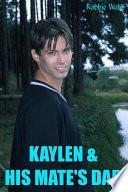 Kaylen   His Mate s Dad
