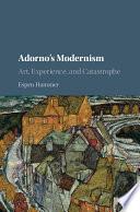 Adorno s Modernism