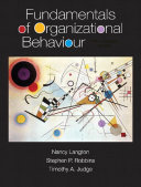 Fundamentals of Organizational Behaviour, Fifth Canadian Edition,