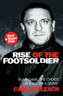 Rise of the Footsoldier   In My Game  The Choice is a Jail or a Grave