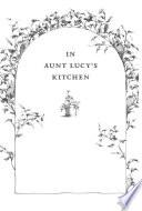 In Aunt Lucy s Kitchen
