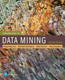 Introduction To Data Mining : to data mining, 2nd edition...