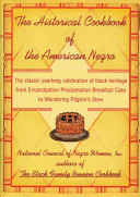 The Historical Cookbook Of The American Negro book