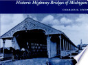 Historic Highway Bridges Of Michigan