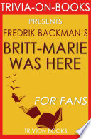 Britt Marie Was Here  A Novel by Fredrik Backman  Trivia On Books