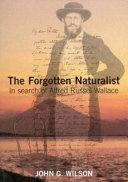The Forgotten Naturalist
