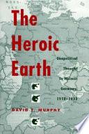 The Heroic Earth