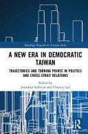 A New Era in Democratic Taiwan