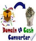 Domain to cash converter  by sagar k