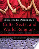Reviews Encyclopedic Dictionary of Cults, Sects, and World Religions