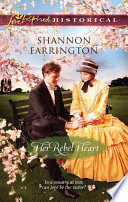Her Rebel Heart : to be samuel ward's wife. but that was...
