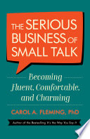 The Serious Business of Small Talk