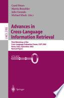 Advances in Cross-Language Information Retrieval