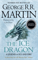 The Ice Dragon Readers And Adults By The Wildly Popular