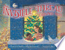 An Invisible Thread Christmas Story