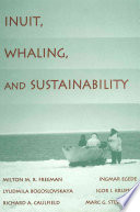 Inuit  Whaling  and Sustainability
