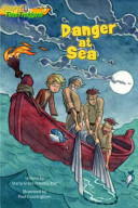 Danger At Sea : of gennesaret in the time of the...