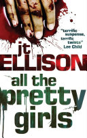 All the Pretty Girls  A Taylor Jackson novel  Book 1