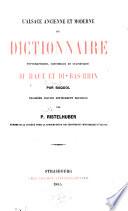 L'Alsace ancienne et moderne ou dictionnaire du Haut et du Bas-Rhin