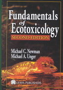 Fundamentals of Ecotoxicology, Second Edition