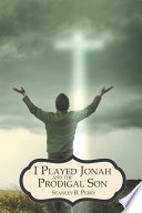 I Played Jonah and the Prodigal Son