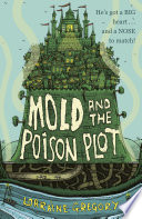 Mold And The Poison Plot : mold's a bit of a...
