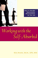 Working with the Self absorbed