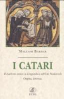 I catari. Il dualismo eretico in Linguadoca nell'età medievale. Origini, dottrina Book Cover