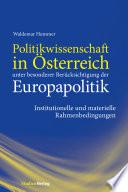 Politikwissenschaft in Österreich unter besonderer Berücksichtigung der Europapolitik