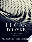 download ebook lucas drayke: the gates of paradise pdf epub