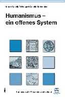 Humanismus - ein offenes System