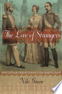 Ebook The Love of Strangers Epub Nile Green Apps Read Mobile
