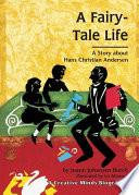 A Fairy Tale Life