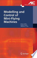 Modelling And Control Of Mini Flying Machines