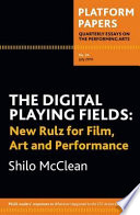 The Digital Playing Fields