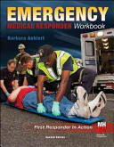 Emergency Medical Responder  The Workbook