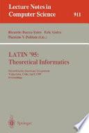 LATIN '95: Theoretical Informatics