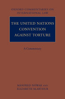 The United Nations Convention Against Torture
