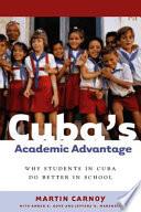 Cuba s Academic Advantage