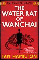 The Water Rat of Wanchai Novel A Cbc Bookie Award Mystery