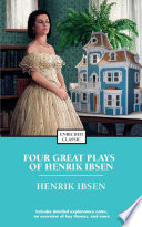 Four Great Plays of Henrik Ibsen