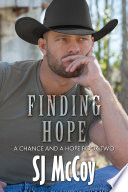 Finding Hope : and now chance is back at...