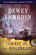 Lewrie And The Hogsheads : historical novelist to celebrate a royal...
