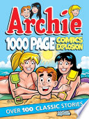 Archie 1000 Page Comics Explosion : archie tales in this one...