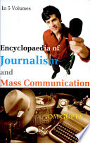 Encyclopaedia of Journalism and Mass Communication: Media and mass communication