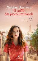 Il caffè dei piccoli miracoli Book Cover