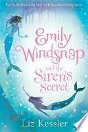 Emily Windsnap and the Siren s Secret
